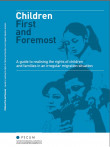 "Cover page of the publication ""Children First and Foremost"""