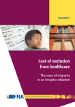 Cover Report Cost of exclusion from healthcare (FRA)