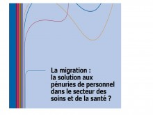"Image of the publication ""Migration: the solution to shortages of staff in the"