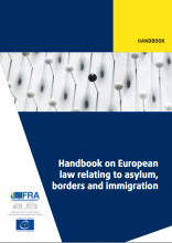 FRA Handbook on European Law relating to Asylum, Borders and Immigration